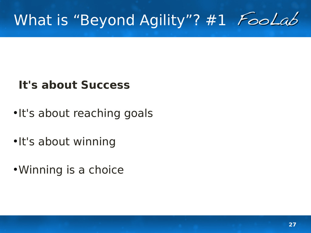 "27 What is ""Beyond Agility""? #1 It's about Succ..."