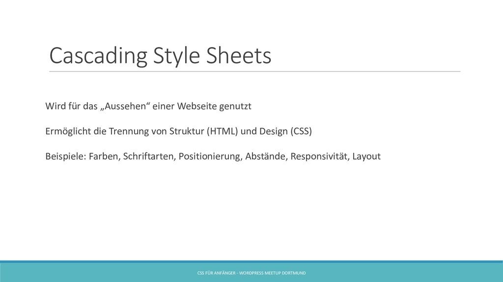 """Cascading Style Sheets Wird für das """"Aussehen"""" ..."""