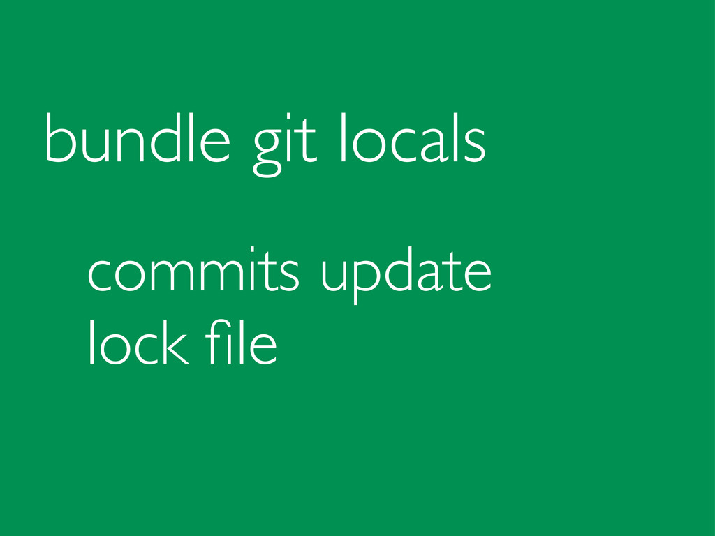 bundle git locals commits update lock file