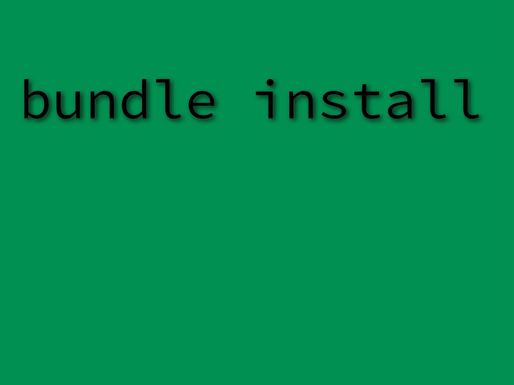 bundle install
