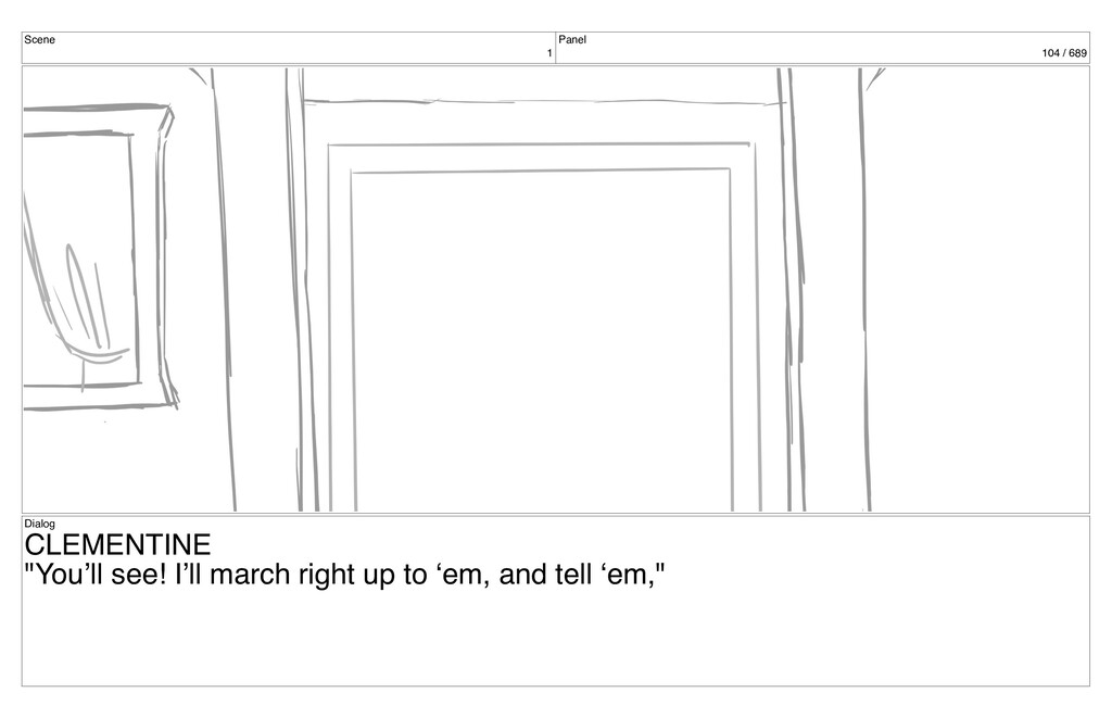 """Scene 1 Panel 104 / 689 Dialog CLEMENTINE """"You'..."""