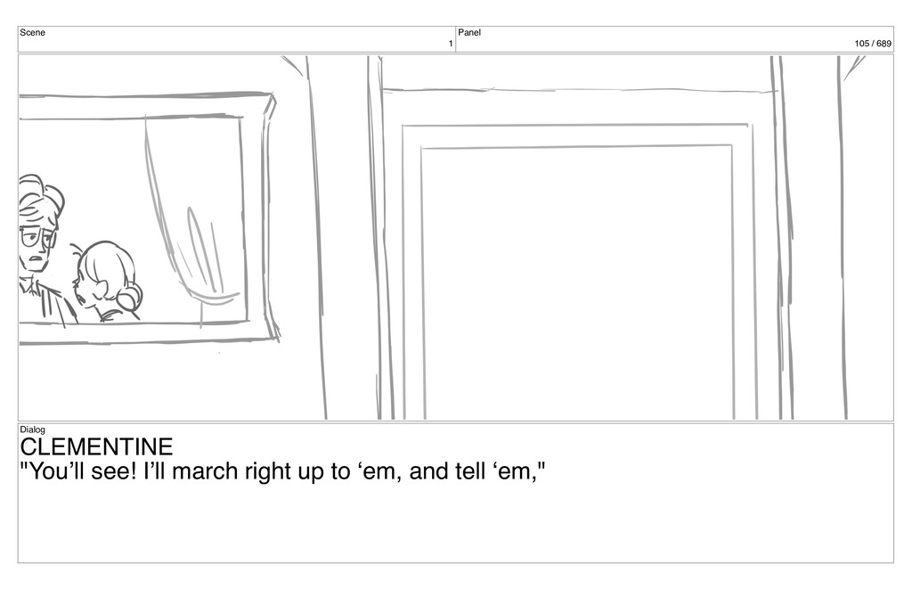 """Scene 1 Panel 105 / 689 Dialog CLEMENTINE """"You'..."""
