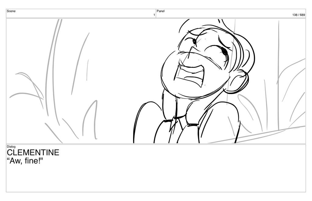 "Scene 1 Panel 138 / 689 Dialog CLEMENTINE ""Aw, ..."