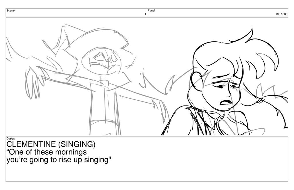 Scene 1 Panel 180 / 689 Dialog CLEMENTINE (SING...