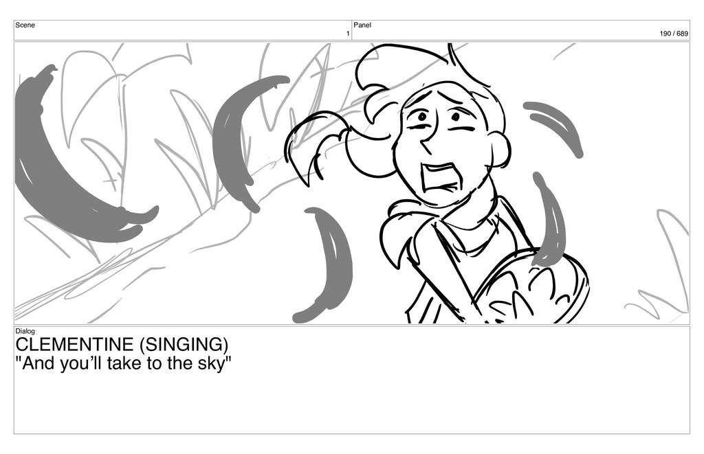 Scene 1 Panel 190 / 689 Dialog CLEMENTINE (SING...
