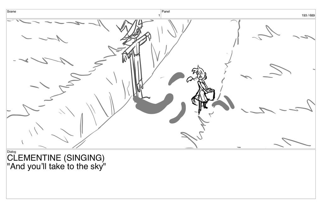 Scene 1 Panel 193 / 689 Dialog CLEMENTINE (SING...