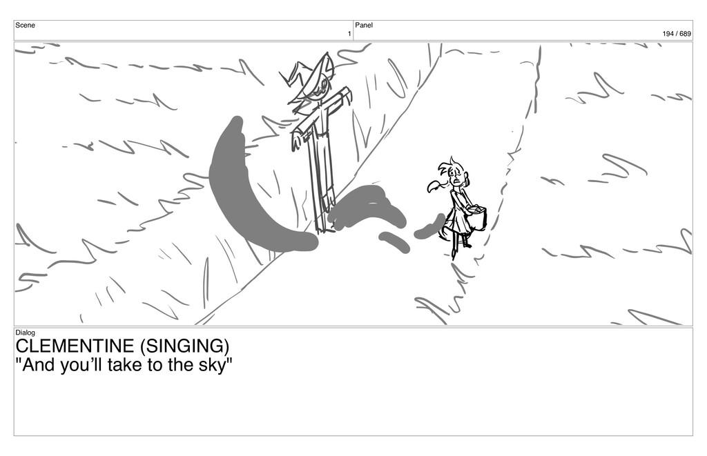 Scene 1 Panel 194 / 689 Dialog CLEMENTINE (SING...
