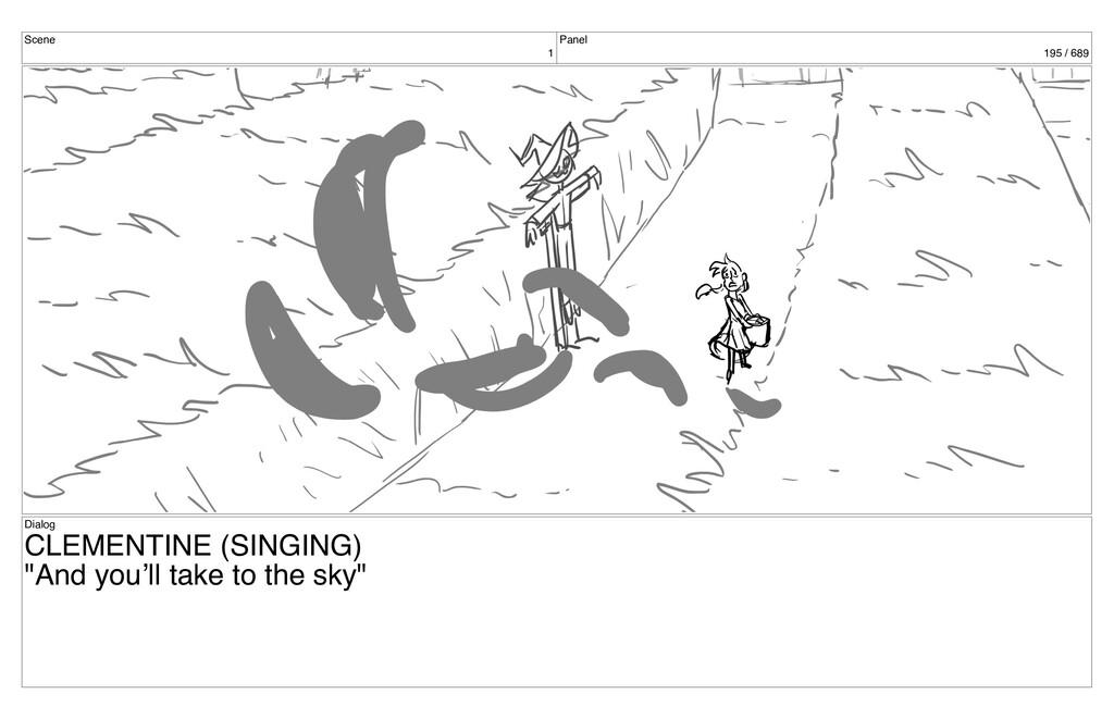 Scene 1 Panel 195 / 689 Dialog CLEMENTINE (SING...