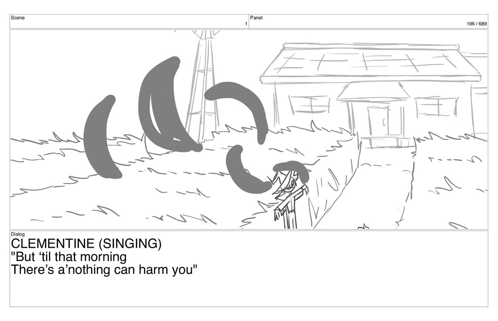 Scene 1 Panel 196 / 689 Dialog CLEMENTINE (SING...