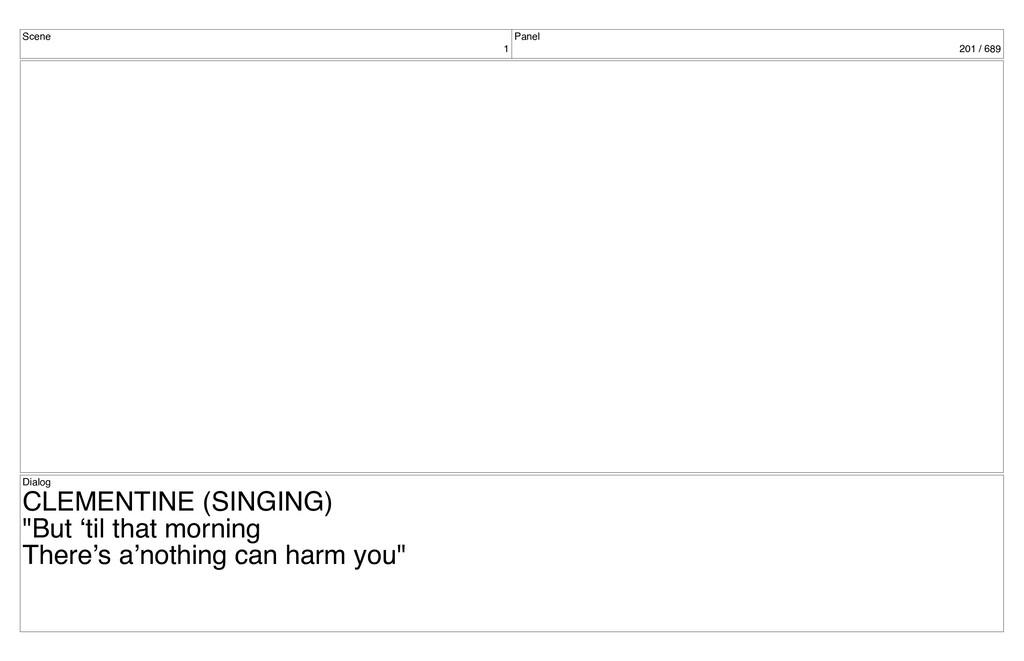 Scene 1 Panel 201 / 689 Dialog CLEMENTINE (SING...