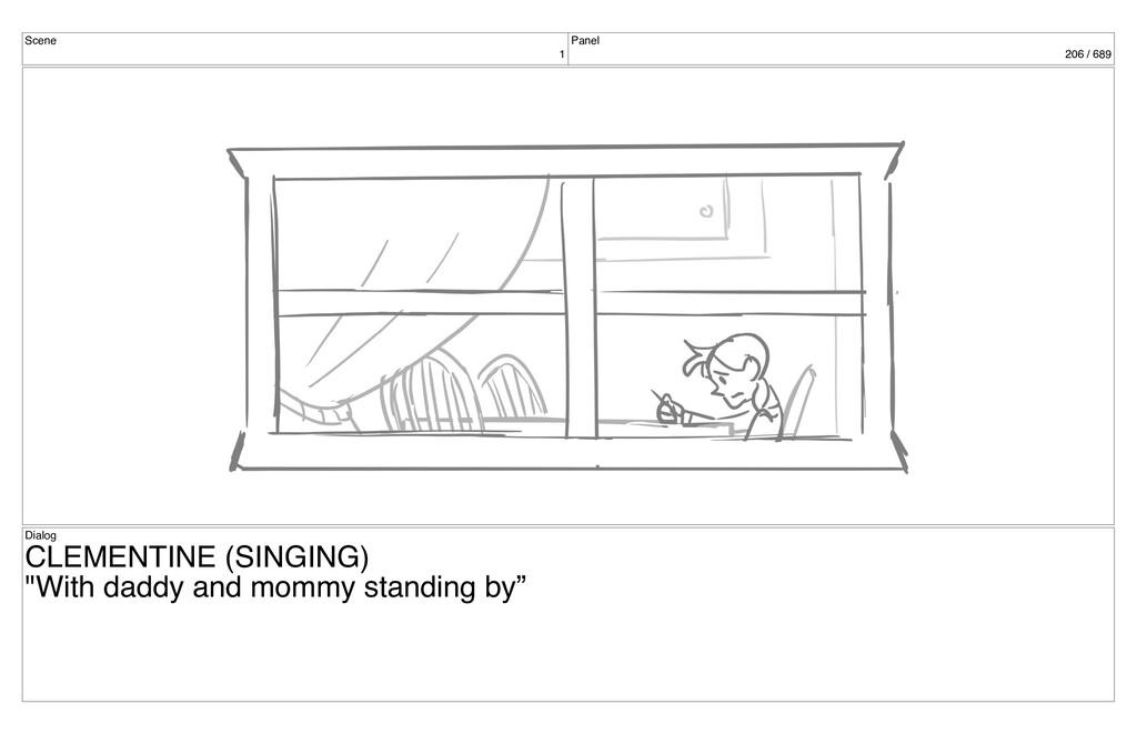 Scene 1 Panel 206 / 689 Dialog CLEMENTINE (SING...