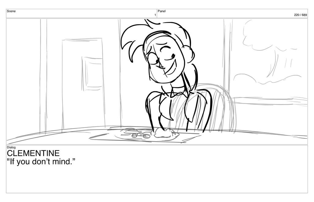 "Scene 1 Panel 220 / 689 Dialog CLEMENTINE ""If y..."