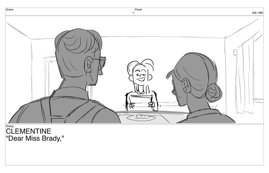 "Scene 1 Panel 228 / 689 Dialog CLEMENTINE ""Dear..."
