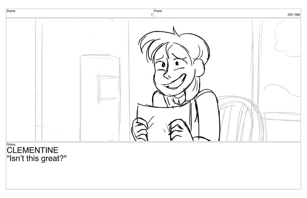 "Scene 1 Panel 233 / 689 Dialog CLEMENTINE ""Isn'..."