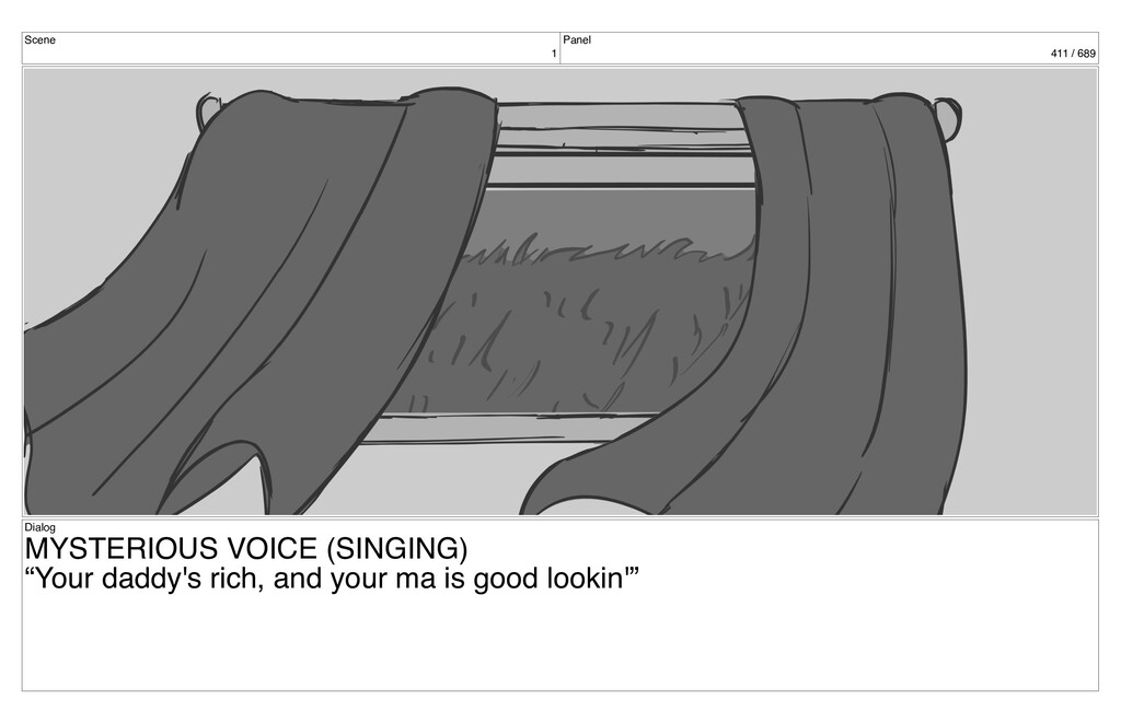 Scene 1 Panel 411 / 689 Dialog MYSTERIOUS VOICE...