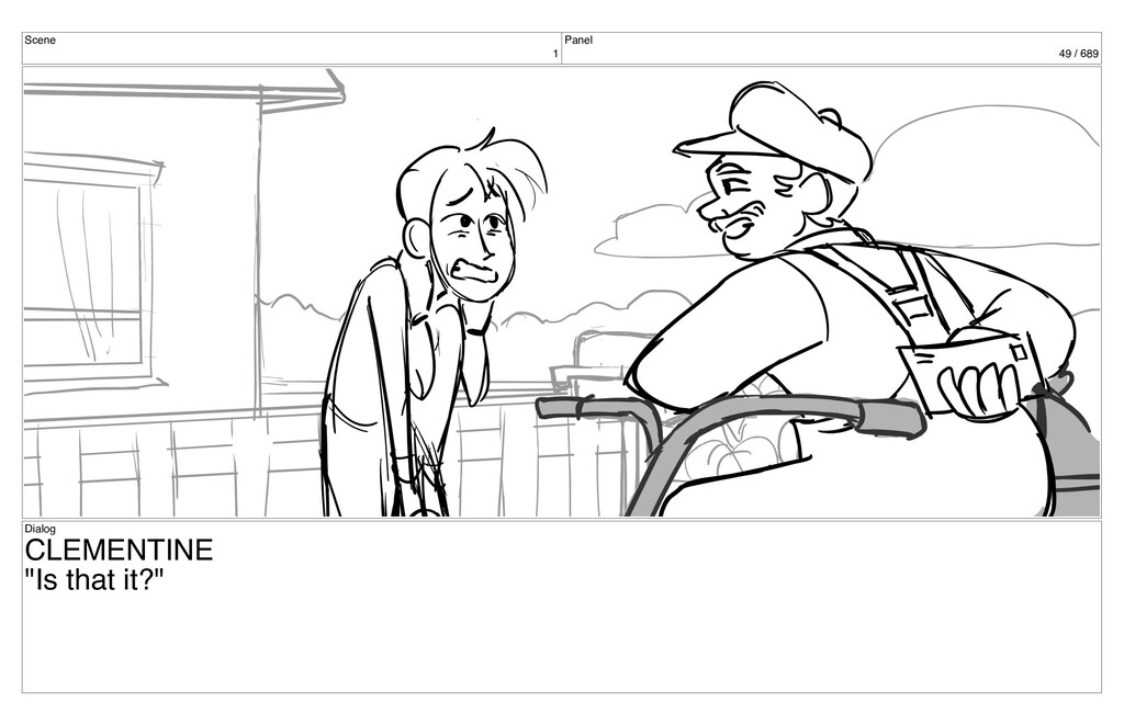 """Scene 1 Panel 49 / 689 Dialog CLEMENTINE """"Is th..."""