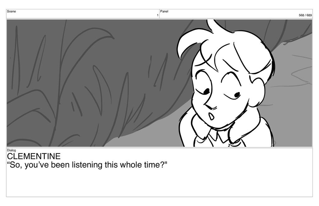 "Scene 1 Panel 568 / 689 Dialog CLEMENTINE ""So, ..."