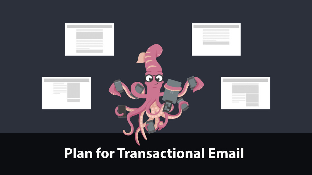 Plan for Transactional Email