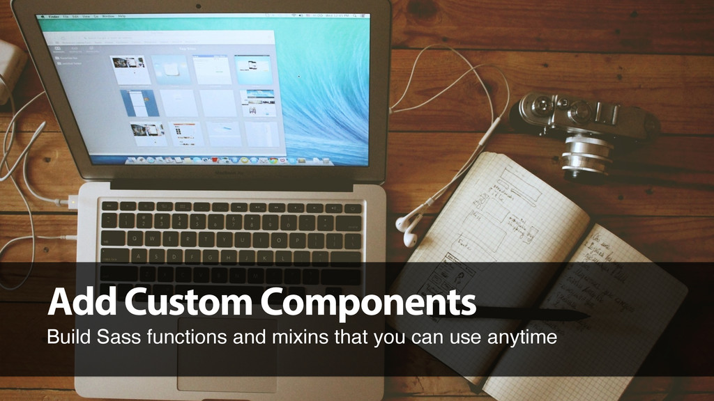 Add Custom Components Build Sass functions and ...