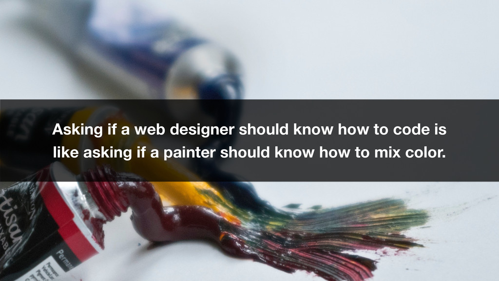 Asking if a web designer should know how to cod...