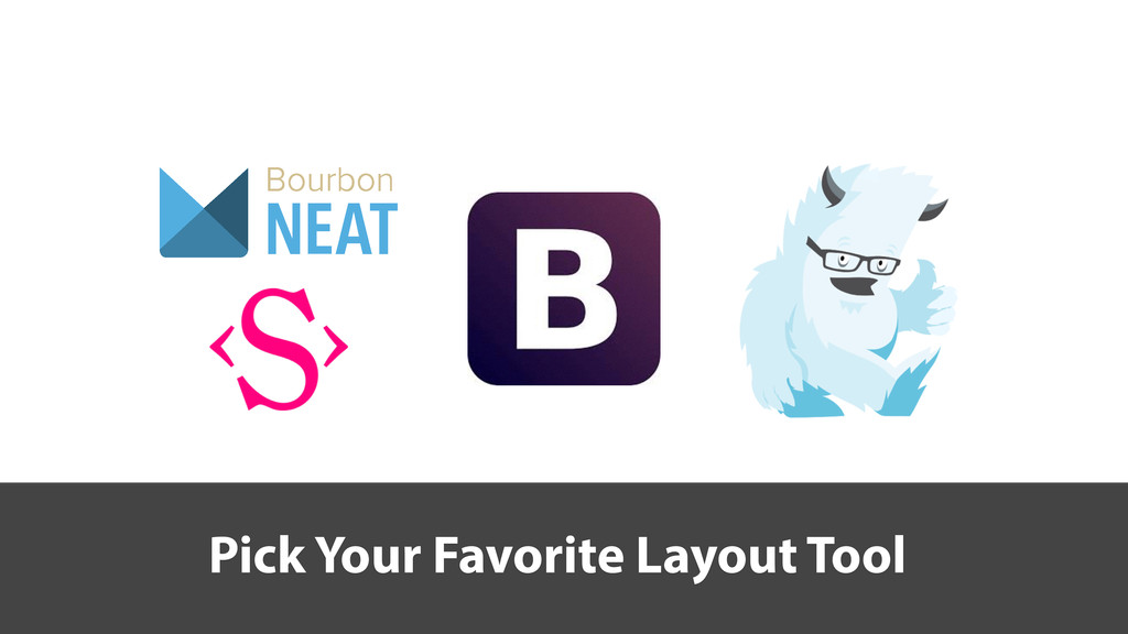 Pick Your Favorite Layout Tool