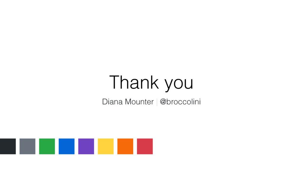 Thank you Diana Mounter | @broccolini