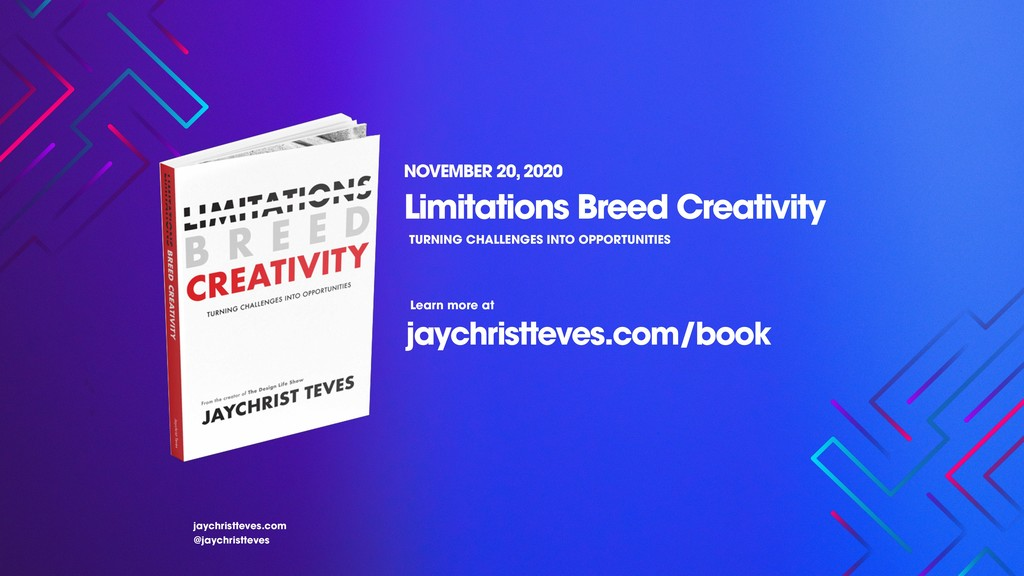Limitations Breed Creativity jaychristteves.com...