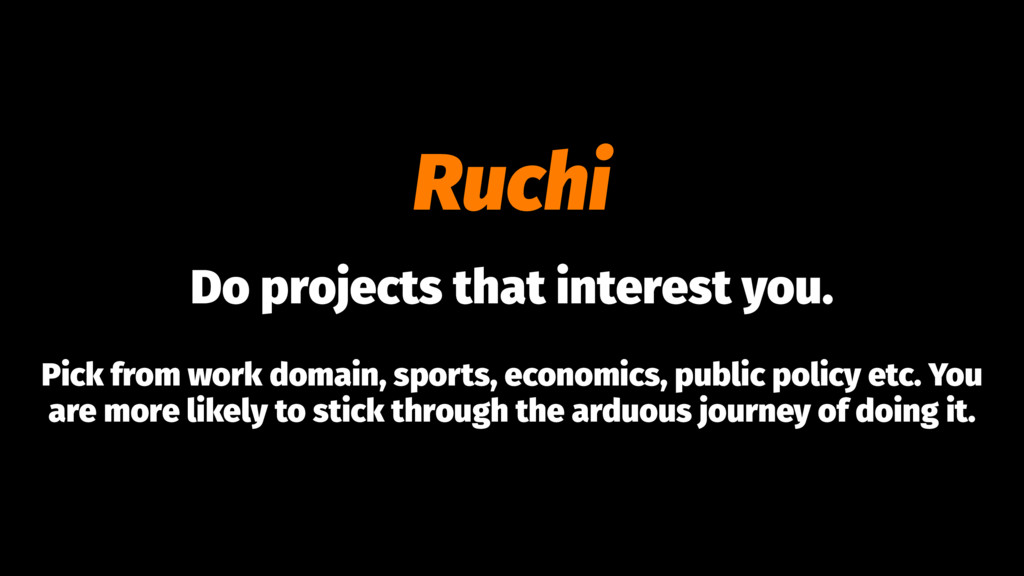 Ruchi Do projects that interest you. Pick from ...