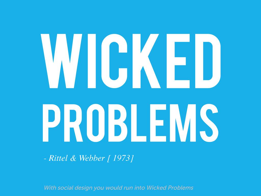 WICKED PROBLEMS - Rittel & Webber [ 1973]  Wi...
