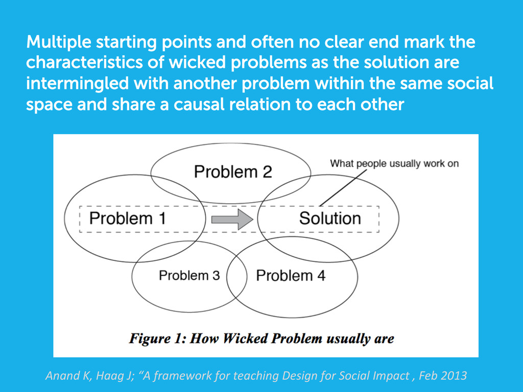 Multiple starting points and often no clear end...
