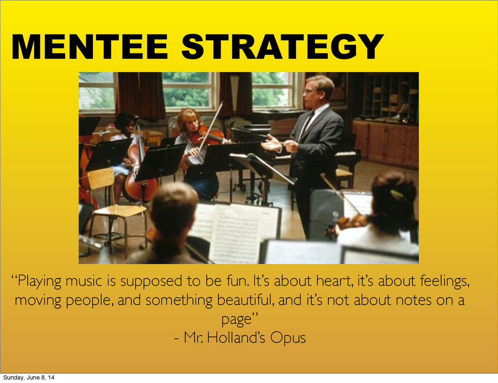 """MENTEE STRATEGY """"Playing music is supposed to b..."""