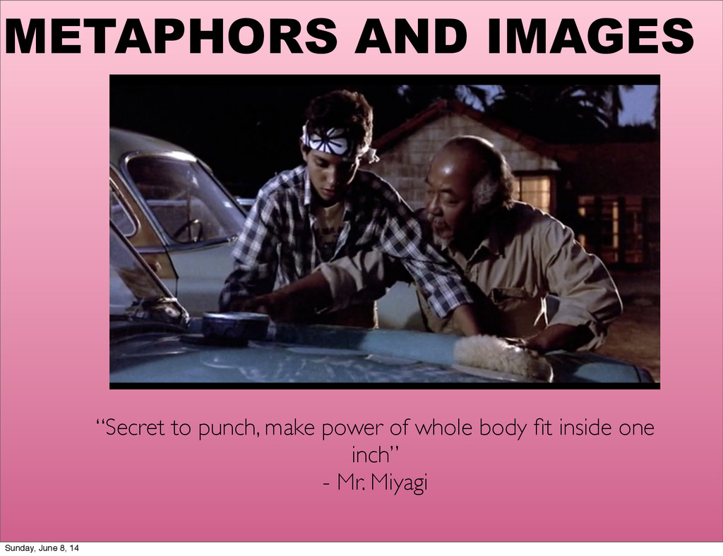 """METAPHORS AND IMAGES """"Secret to punch, make pow..."""