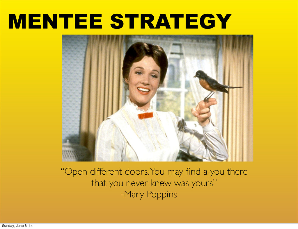 """MENTEE STRATEGY """"Open different doors. You may ..."""