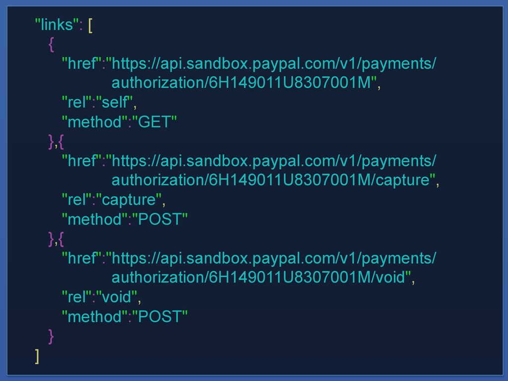 """links"": [ { ""href"":""https://api.sandbox.paypal..."