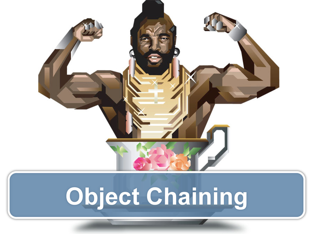 Object Chaining