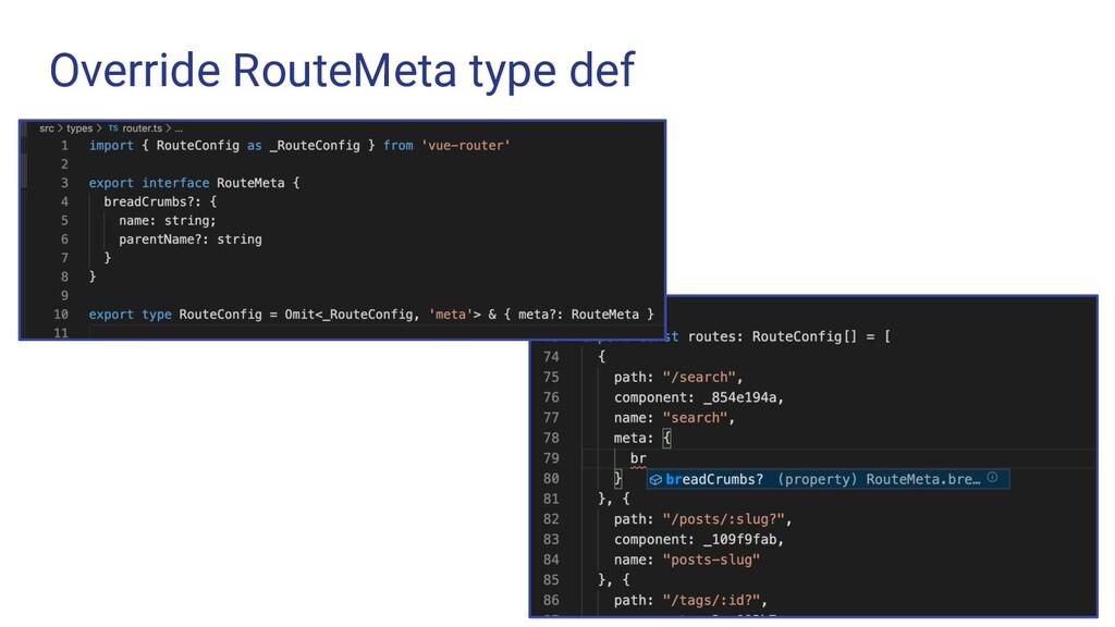 Override RouteMeta type def