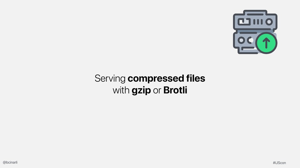 Serving compressed files with gzip or Brotli #i...