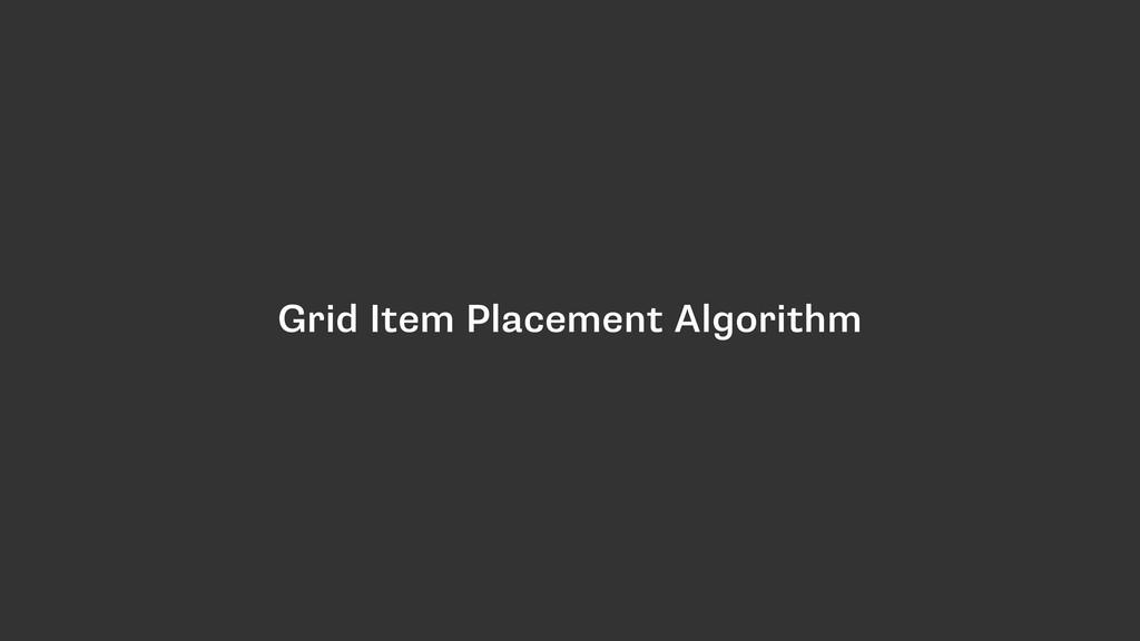 Grid Item Placement Algorithm