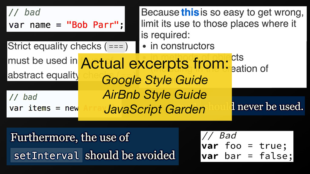 Actual excerpts from:  Google Style Guide AirBn...