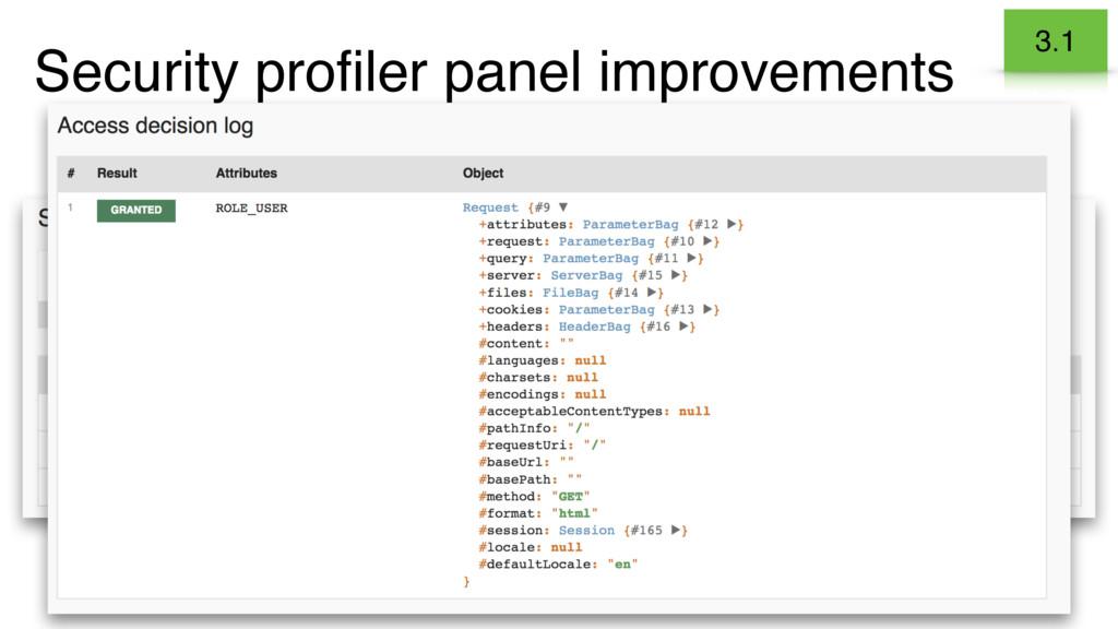 Security profiler panel improvements 3.1