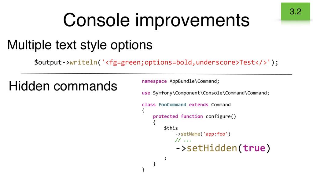 Console improvements 3.2 $output->writeln('<fg=...