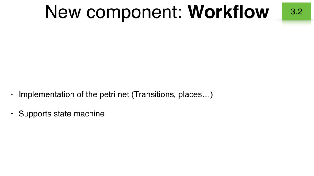 • Implementation of the petri net (Transitions,...