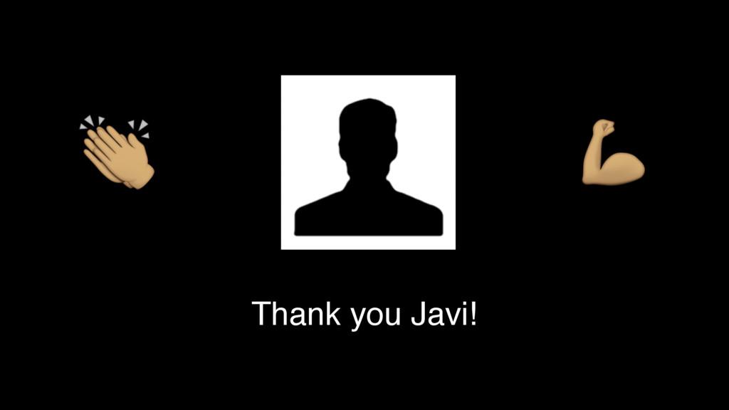 """ # Thank you Javi!"