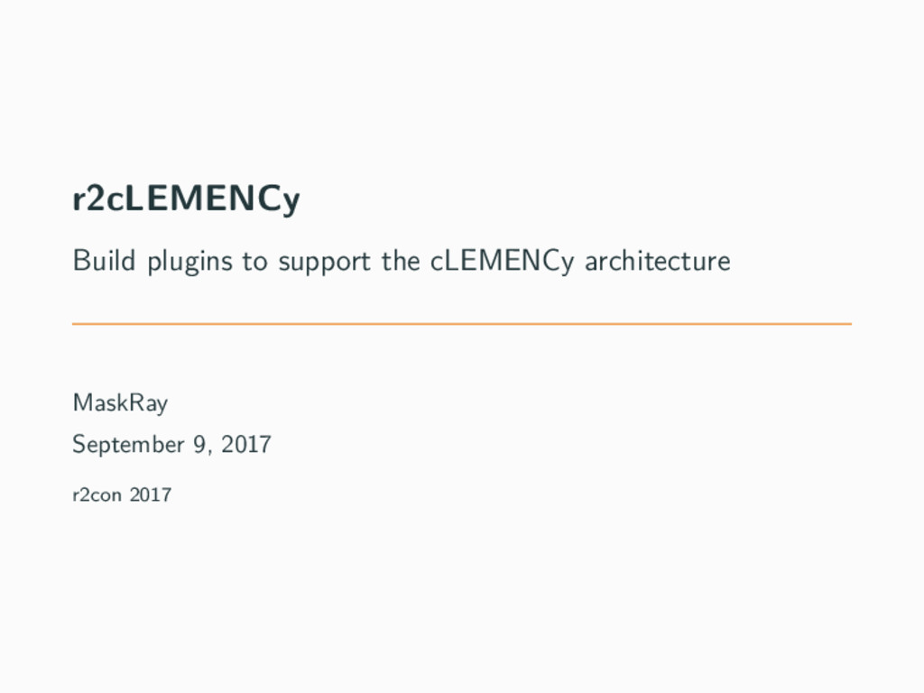r2cLEMENCy Build plugins to support the cLEMENC...