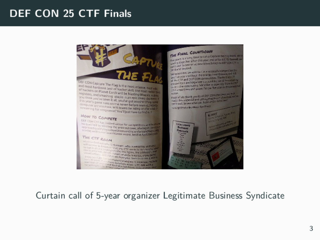 DEF CON 25 CTF Finals Curtain call of 5-year or...