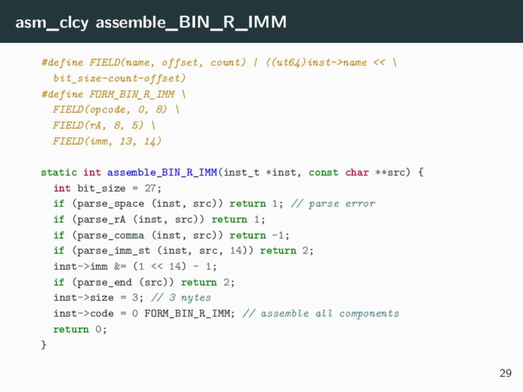asm_clcy assemble_BIN_R_IMM #define FIELD(name,...
