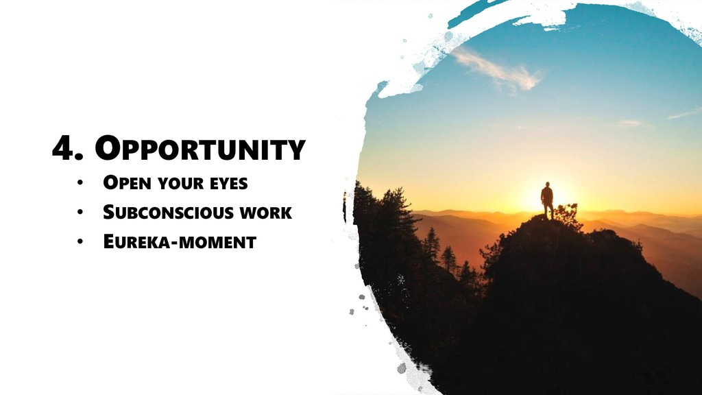 4. OPPORTUNITY • OPEN YOUR EYES • SUBCONSCIOUS ...
