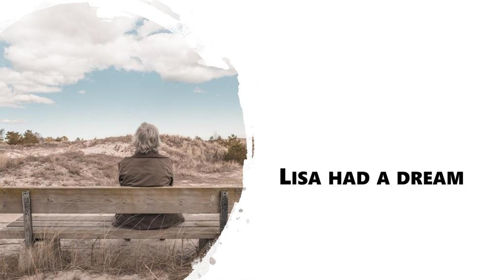 LISA HAD A DREAM