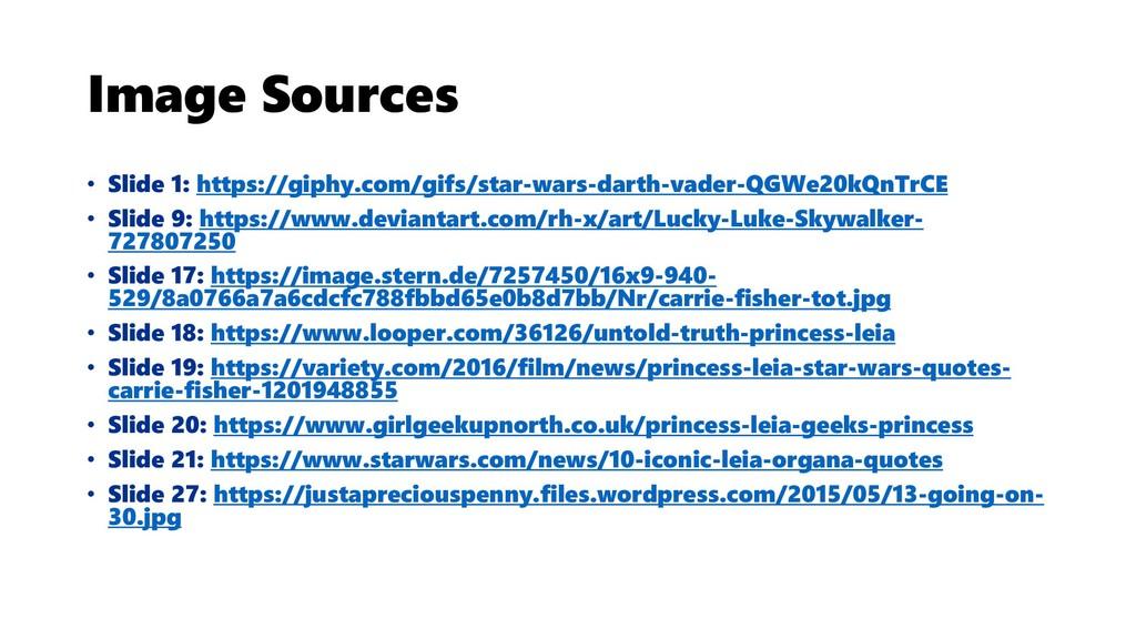 Image Sources • Slide 1: https://giphy.com/gifs...