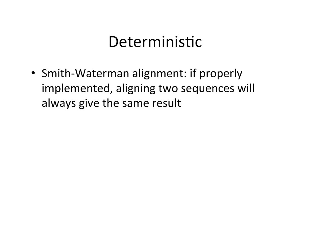 Determinis5c	